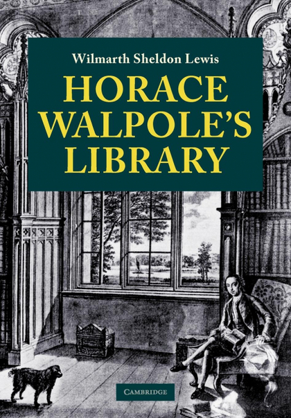 HORACE WALPOLE´S LIBRARY