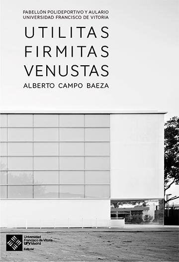 UTILITAS FIRMITAS VENUSTAS                                                      PABELLÓN POLIDE