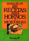 MIS RECETAS PARA HORNOS Y MICROONDAS