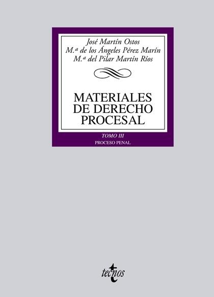 MATERIALES DE DERECHO PROCESAL III : PROCESO PENAL
