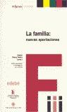 LA FAMILIA: NUEVAS APORTACIONES