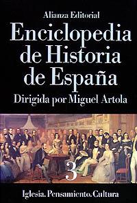 Enciclopedia de Historia de España (III).  Iglesia. Pensamiento. Cultura