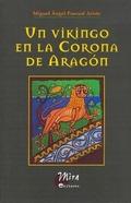 UN VIKINGO EN LA CORONA DE ARAGÓN