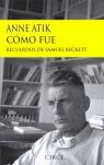 CÓMO FUE: RECUERDOS DE SAMUEL BECKETT
