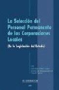 LA SELECCIÓN DEL PERSONAL PERMANENTE DE LAS CORPORACIONES LOCALES