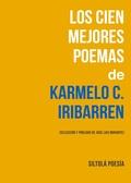 LOS CIEN MEJORES POEMAS DE KARMELO C. IRIBARREN.