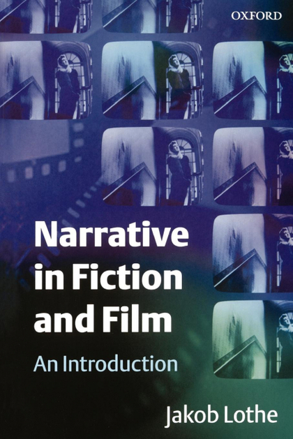 NARRATIVE IN FICTION AND FILM