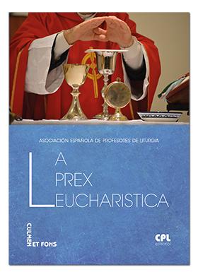 LA PREX EUCHARISTICA.