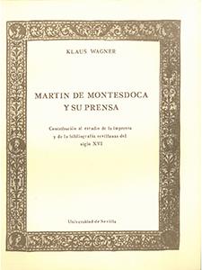 MARTÍN MONTESDOCA Y SU PRENSA.                                                  CONTRIBUCIÓN AL