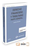 DERECHO FINANCIERO Y TRIBUTARIO (PAPEL + E-BOOK). PARTE GENERAL