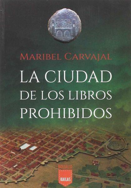 LA CIUDAD DE LOS LIBROS PROHIBIDOS.