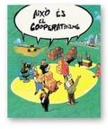 AIXÒ ÉS EL COOPERATIVISME
