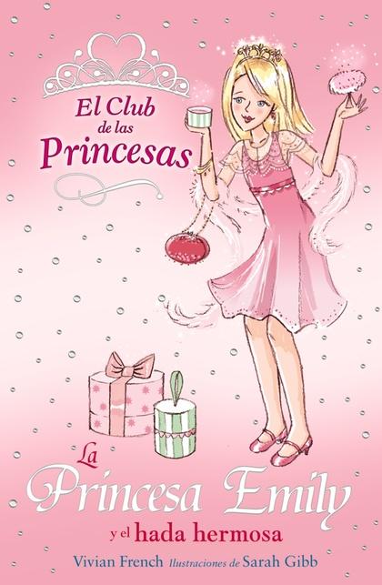 La Princesa Emily y el hada hermosa