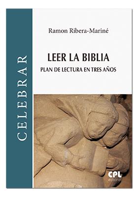 LEER LA BIBLIA. PLAN DE LECTURA EN TRES AÑOS.