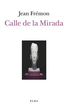 CALLE DE LA MIRADA