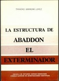 LA ESTRUCTURA DE ABADDON EL EXTERMINADOR