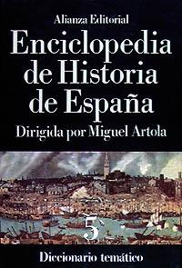 Enciclopedia de Historia de España (V).  Diccionario temático