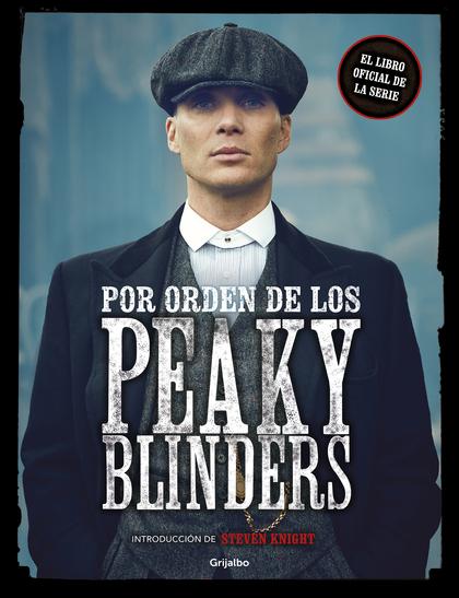 POR ORDEN DE LOS PEAKY BLINDERS.