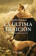 LA ÚLTIMA TRAICIÓN. LA JUGADA DE LAS REINAS II