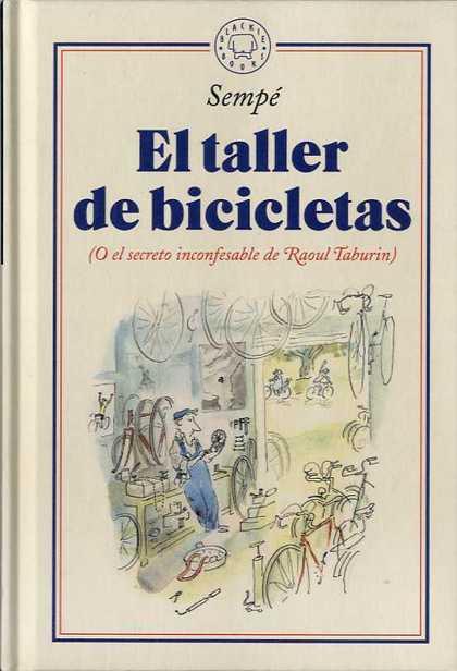 EL TALLER DE BICICLETAS                                                         (O EL SECRETO I