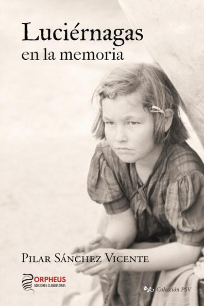 LUCIÉRNAGAS EN LA MEMORIA.