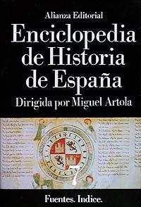 ENCICLOPEDIA DE HISTORIA DE ESPAÑA (VII) FUENTES. INDICE