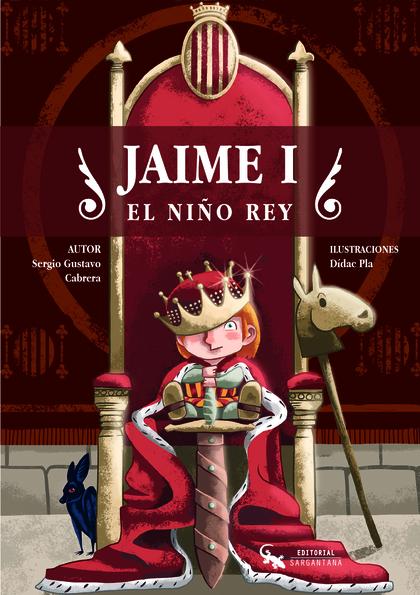 JAIME I                                                                         EL NIÑO REY