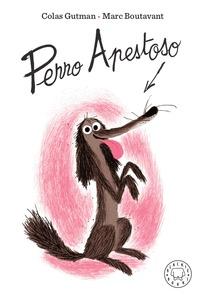 PERRO APESTOSO.