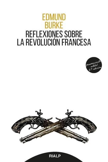 REFLEXIONES SOBRE LA REVOLUCIÓN FRANCESA.