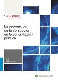 LA PREVENCIÓN DE LA CORRUPCIÓN EN LA CONTRATACIÓN PÚBLICA.