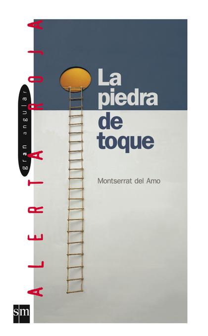 LA PIEDRA DE TOQUE