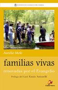 FAMILIAS VIVAS: RENOVADAS POR EL EVANGELIO.