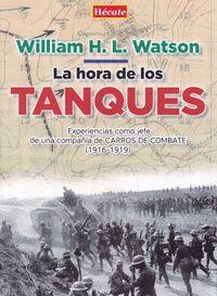 LA HORA DE LOS TANQUES : EXPERIENCIAS COMO JEFE DE UNA COMPAÑÍA DE CARROS DE COMBATE, 1916-1919