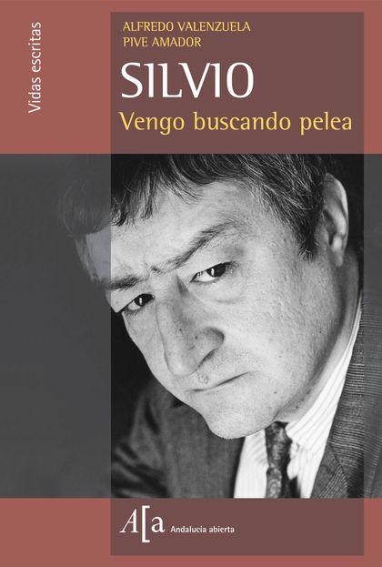 SILVIO: VENGO BUSCANDO PELEA