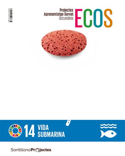 PROJECTES APRENENTATGE SERVEI SECUNDARIA ECOS VIDA SUBMARINA.