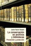 LA CONSERVACIÓN EN ARCHIVOS Y BIBLIOTECAS : PREVENCIÓN Y PROTECCIÓN