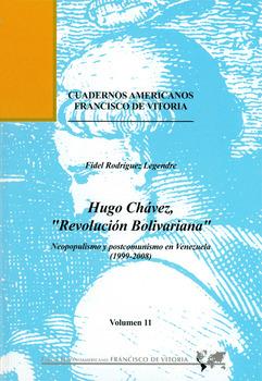 HUGO CHÁVEZ, ´REVOLUCIÓN BOLIVARIANA´ : NEOPOPULISMOS Y POSTCOMUNISMO EN VENEZUELA, 1999-2008