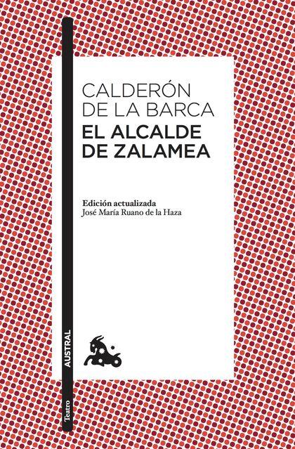 EL ALCALDE DE ZALAMEA.