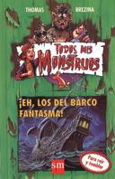 EH LOS DEL BARCO FANTASMA TM 9 TODOS MIS MONSTRUOS