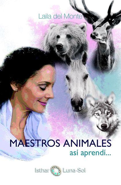 MAESTROS ANIMALES : ASÍ APRENDÍ