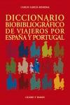 DICCIONARIO BIBLIOGRÁFICO DE VIAJEROS POR ESPAÑA Y PORTUGAL
