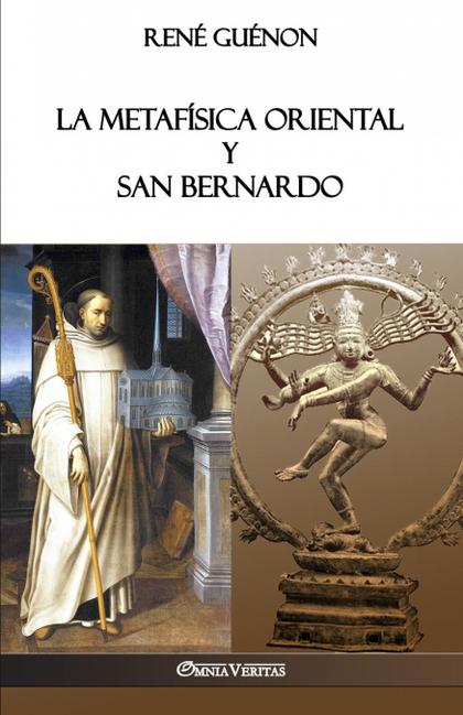 LA METAFÍSICA ORIENTAL Y SAN BERNARDO.