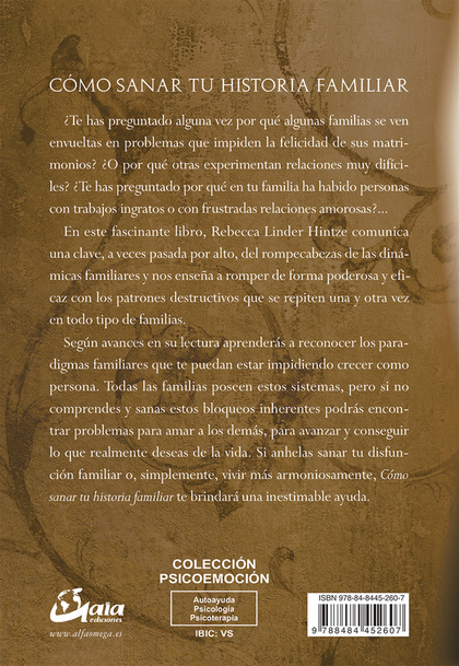 CÓMO SANAR TU HISTORIA FAMILIAR : 5 PASOS PARA LIBERARTE DE LOS PATRONES DESTRUCTIVOS