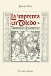 LA IMPRENTA EN TOLEDO : ESTAMPAS DEL RENACIMIENTO (1500-1550)