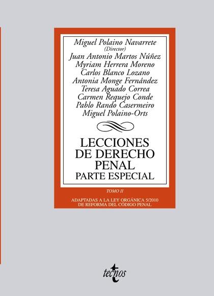 LECCIONES DE DERECHO PENAL : PARTE ESPECIAL : ADAPTADA A LA LEY ORGÁNICA 5/2010 DE REFORMA DEL