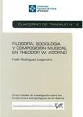 FILOSOFÍA, SOCIOLOGÍA Y COMPOSICIÓN MUSICAL EN THEODOR W. ADORNO (CUADERNO DE TR.