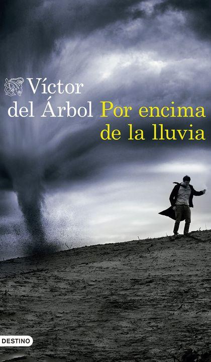 POR ENCIMA DE LA LLUVIA.