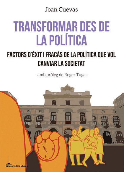 TRANSFORMAR DES DE LA POLÍTICA