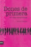DONES DE PRIMERA : 47 VIDES EXCEPCIONALS