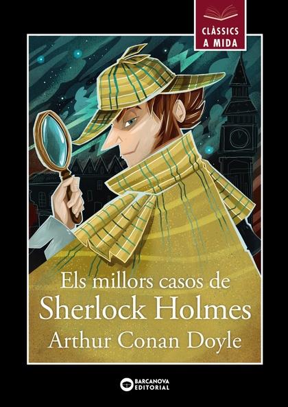 ELS MILLORS CASOS DE SHERLOCK HOLMES.